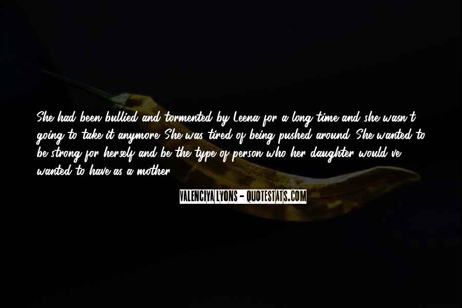 Quotes About Having A Strong Daughter #306244