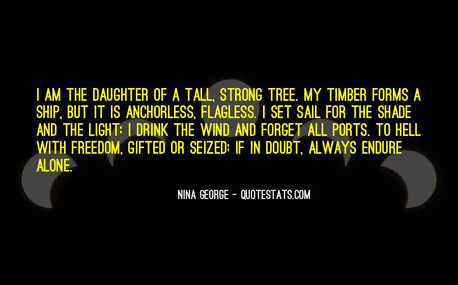 Quotes About Having A Strong Daughter #337355