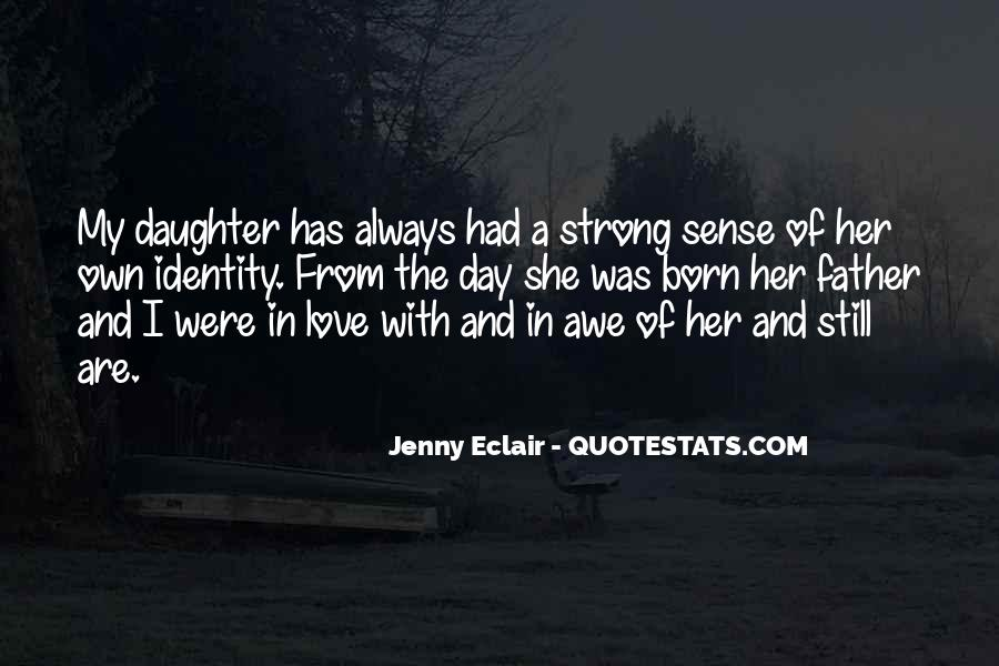 Quotes About Having A Strong Daughter #466956