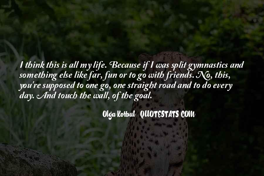 Quotes About Life Is Like A Road #1049101