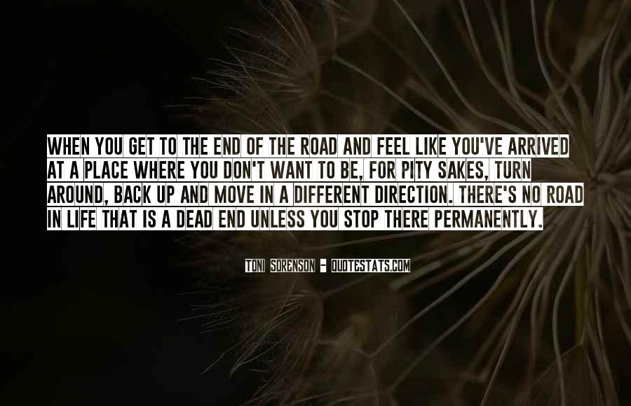 Quotes About Life Is Like A Road #1156517