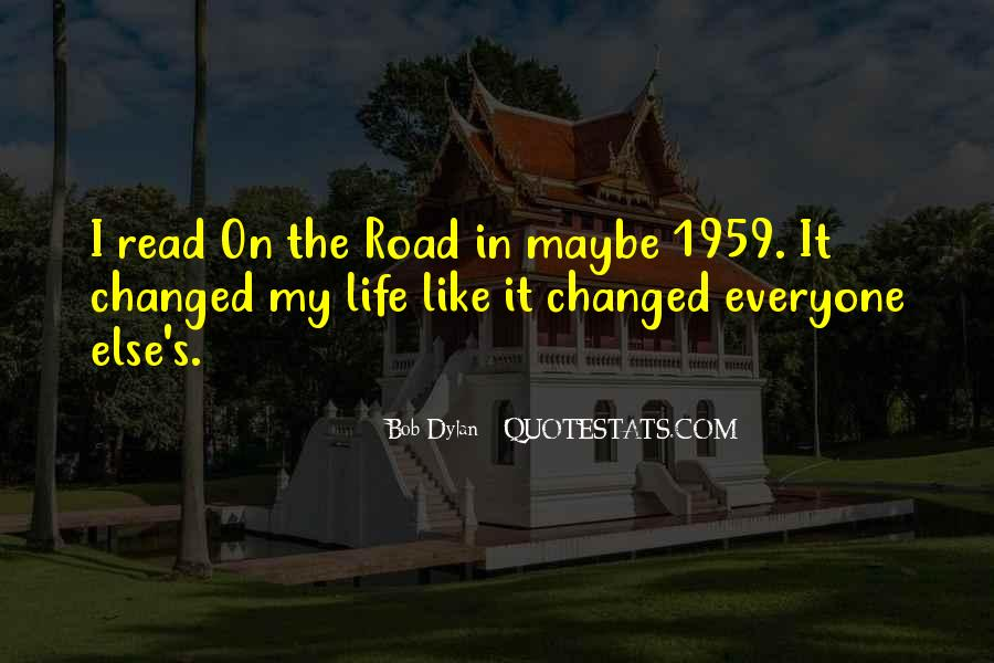 Quotes About Life Is Like A Road #1213030