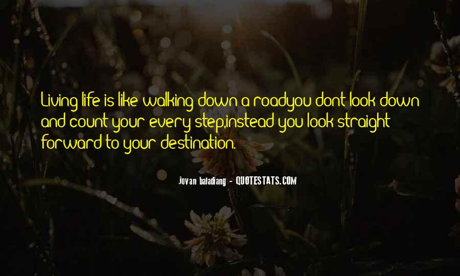 Quotes About Life Is Like A Road #1221820