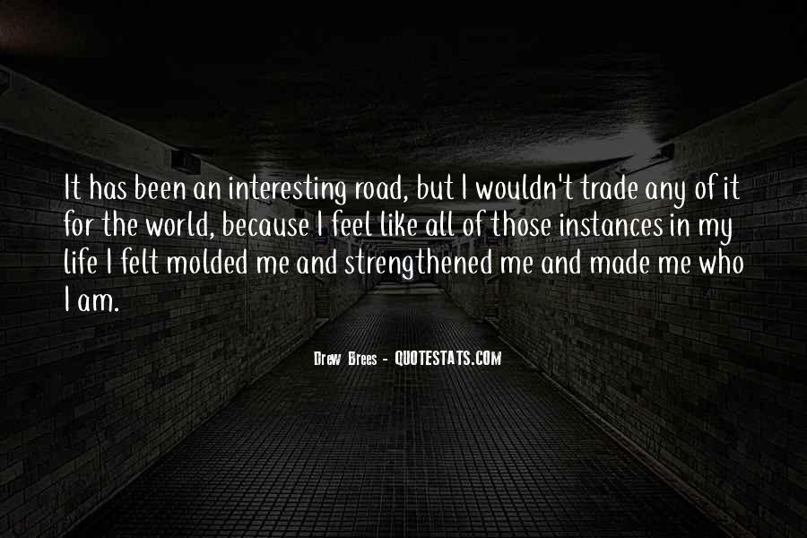 Quotes About Life Is Like A Road #1309435