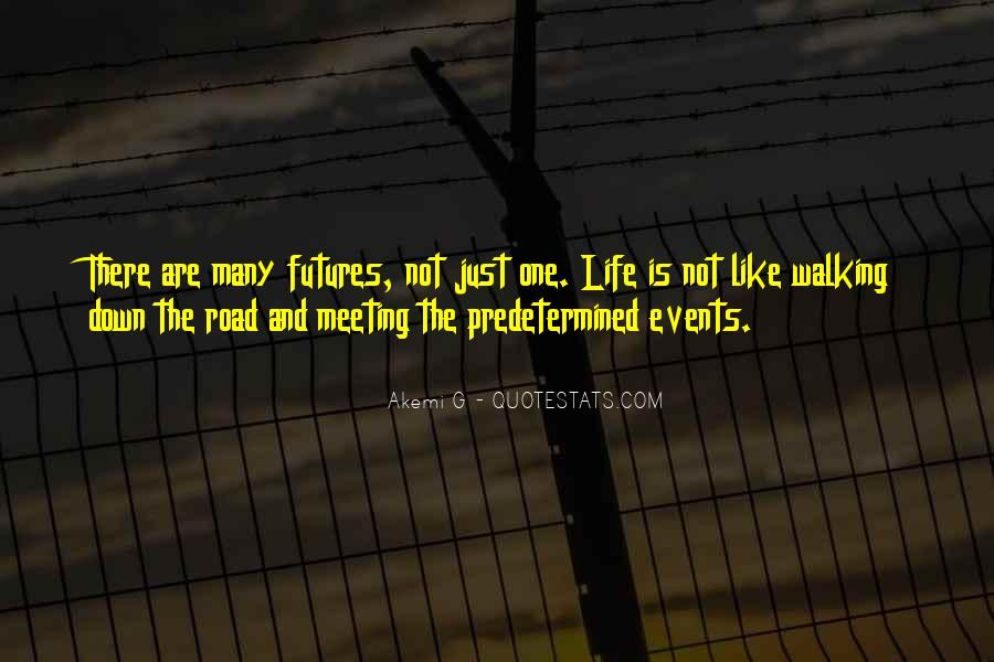 Quotes About Life Is Like A Road #1415810