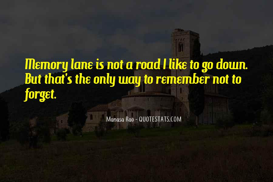 Quotes About Life Is Like A Road #1537018
