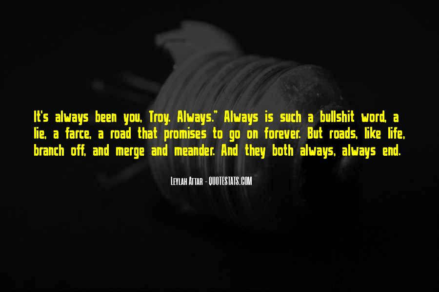 Quotes About Life Is Like A Road #1581952