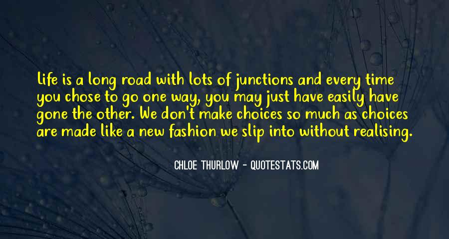 Quotes About Life Is Like A Road #16548