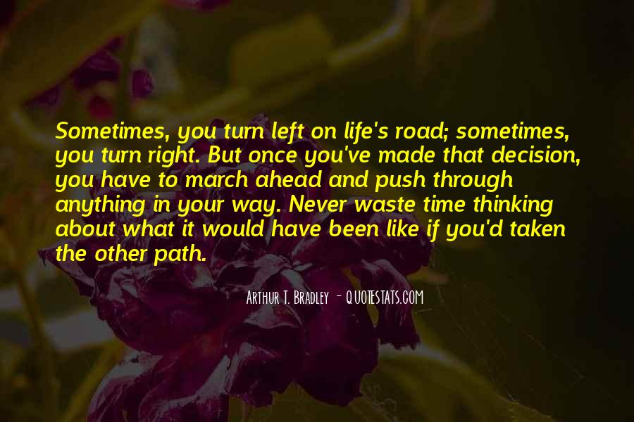 Quotes About Life Is Like A Road #1661218