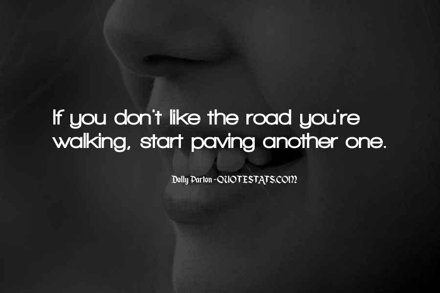 Quotes About Life Is Like A Road #1701621