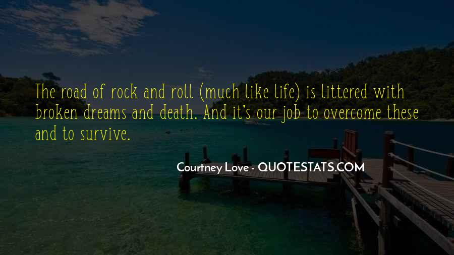 Quotes About Life Is Like A Road #171452