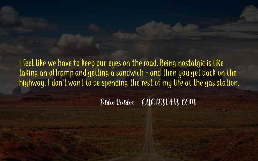 Quotes About Life Is Like A Road #490886