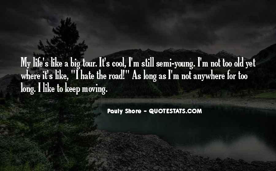 Quotes About Life Is Like A Road #548845