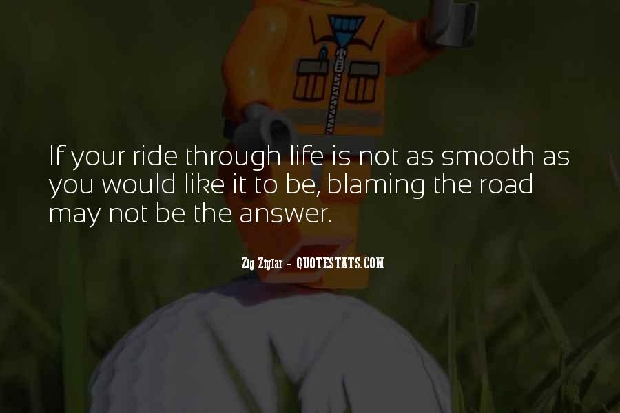 Quotes About Life Is Like A Road #973881