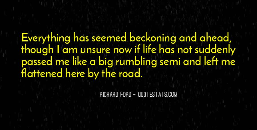 Quotes About Life Is Like A Road #977112