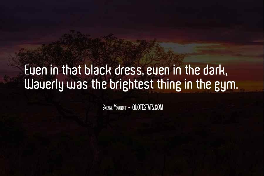 Quotes About The Black Dress #1093455