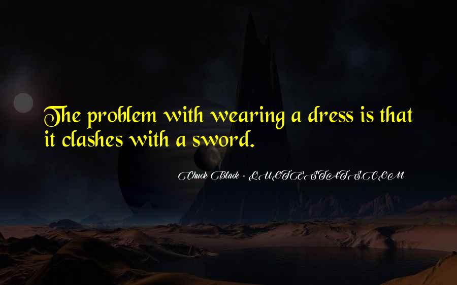 Quotes About The Black Dress #442180
