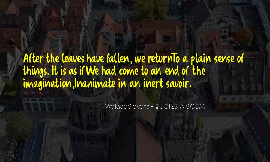 Quotes About Fallen Leaves #1082534