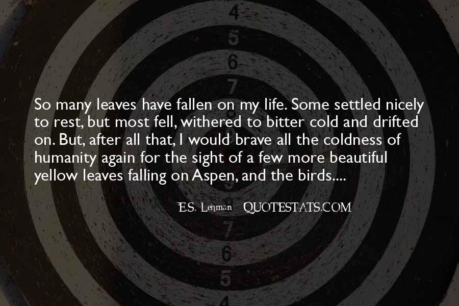 Quotes About Fallen Leaves #1324239