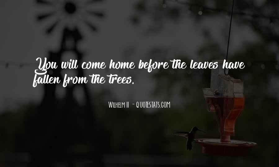 Quotes About Fallen Leaves #1632239