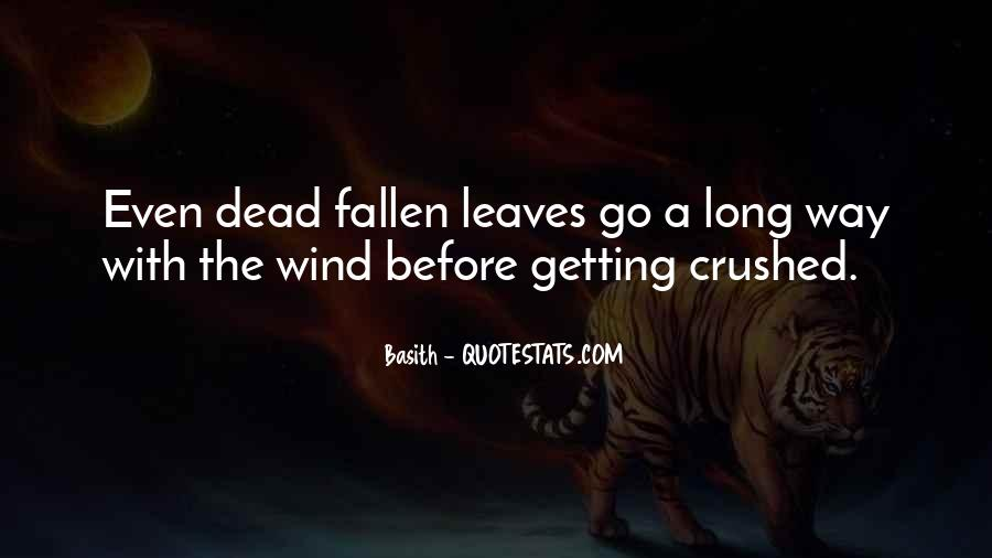 Quotes About Fallen Leaves #1709355