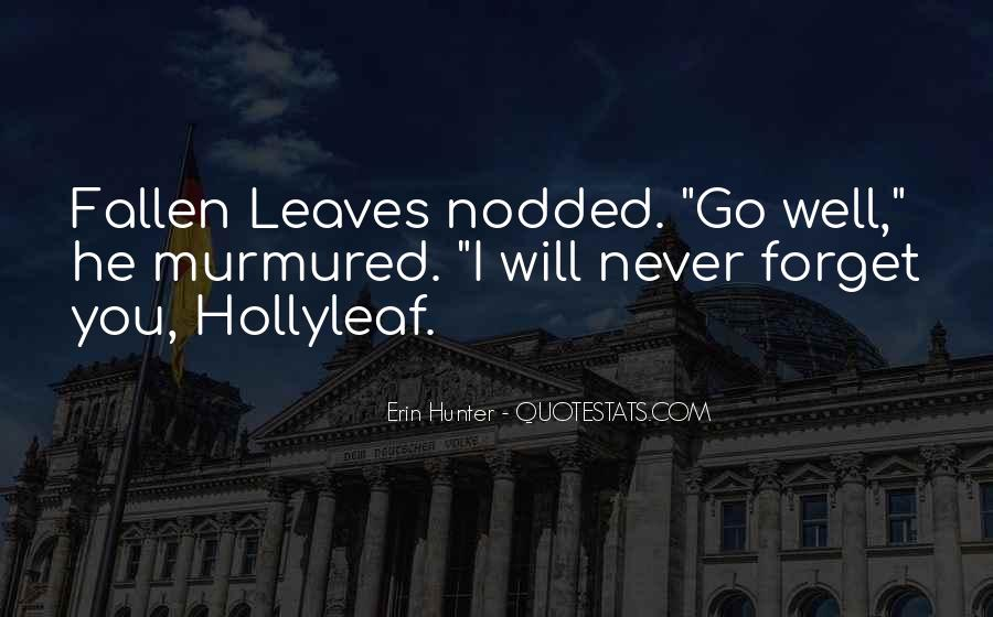 Quotes About Fallen Leaves #376111