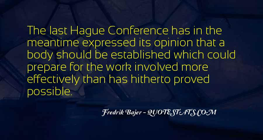 Quotes About The Hague #1076072