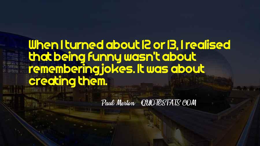 Quotes About Jokes Not Being Funny #1161222