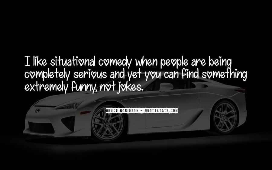 Quotes About Jokes Not Being Funny #1499817