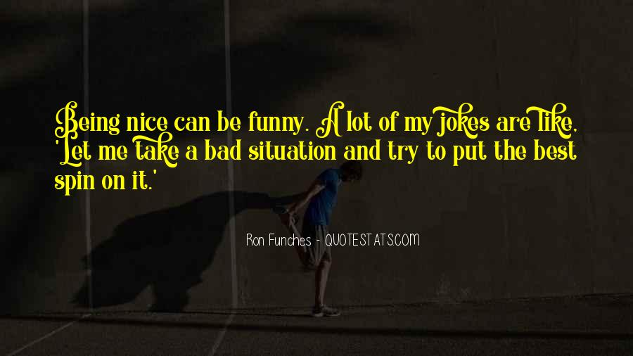 Quotes About Jokes Not Being Funny #1842244