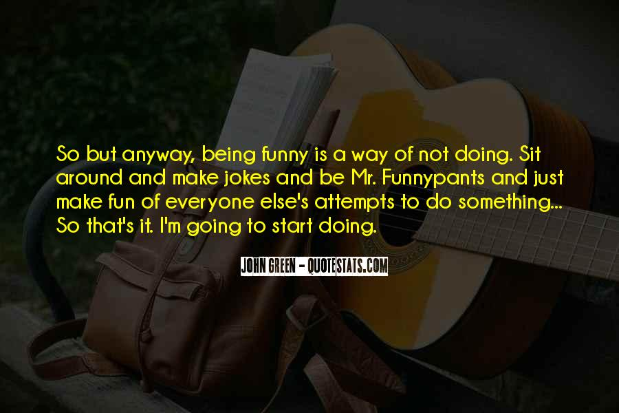 Quotes About Jokes Not Being Funny #560894