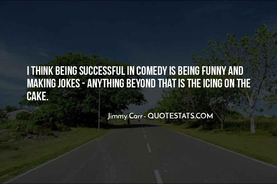 Quotes About Jokes Not Being Funny #708671