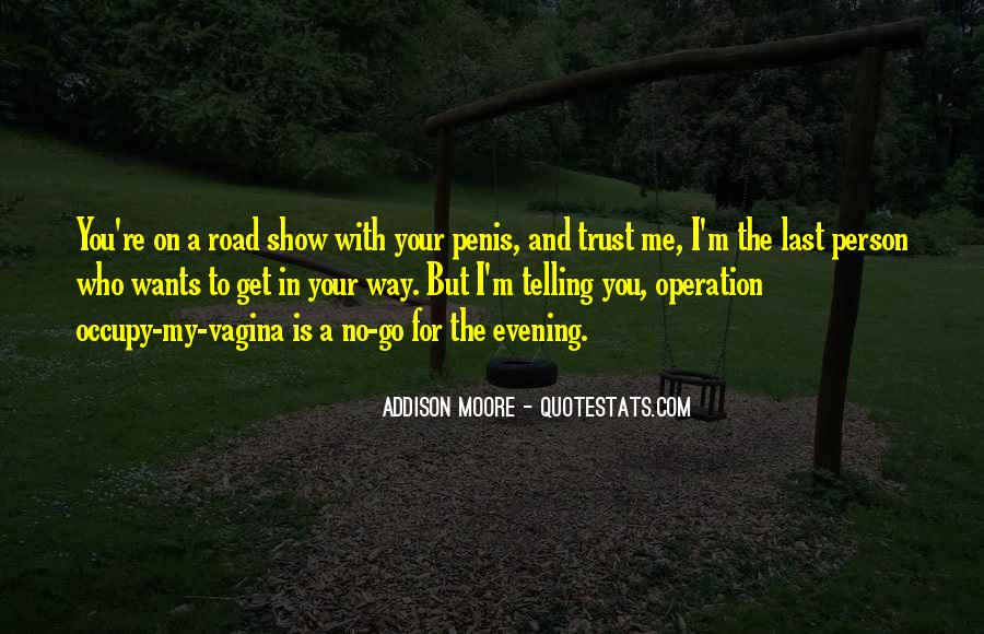Quotes About Trust In The Road #1761969
