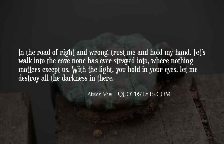 Quotes About Trust In The Road #447634