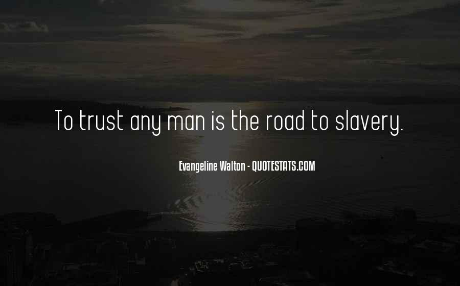 Quotes About Trust In The Road #926894
