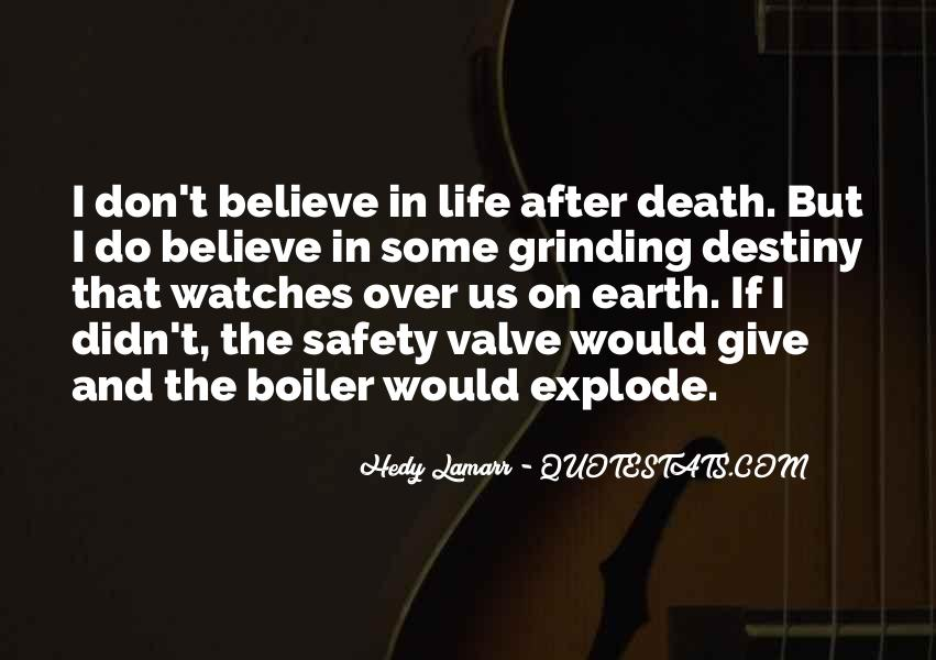 Quotes About Life Goes On After Death #102097