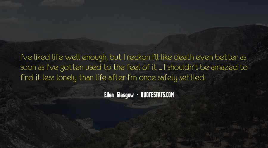 Quotes About Life Goes On After Death #12618