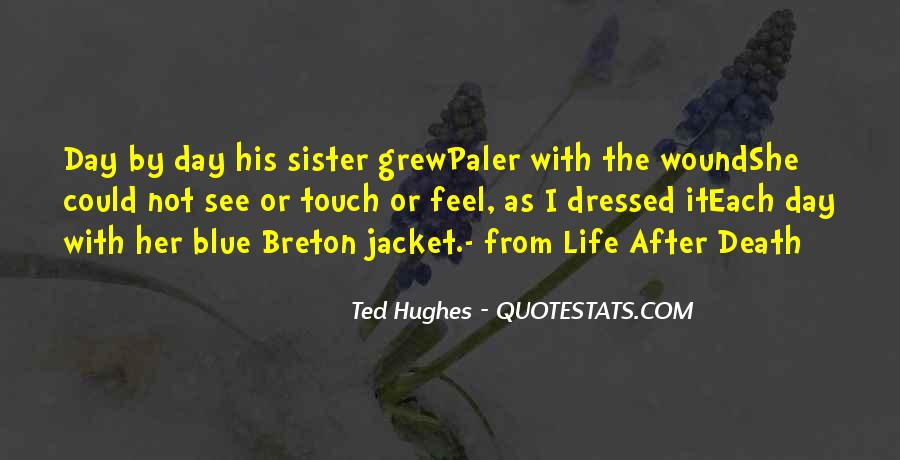 Quotes About Life Goes On After Death #132586