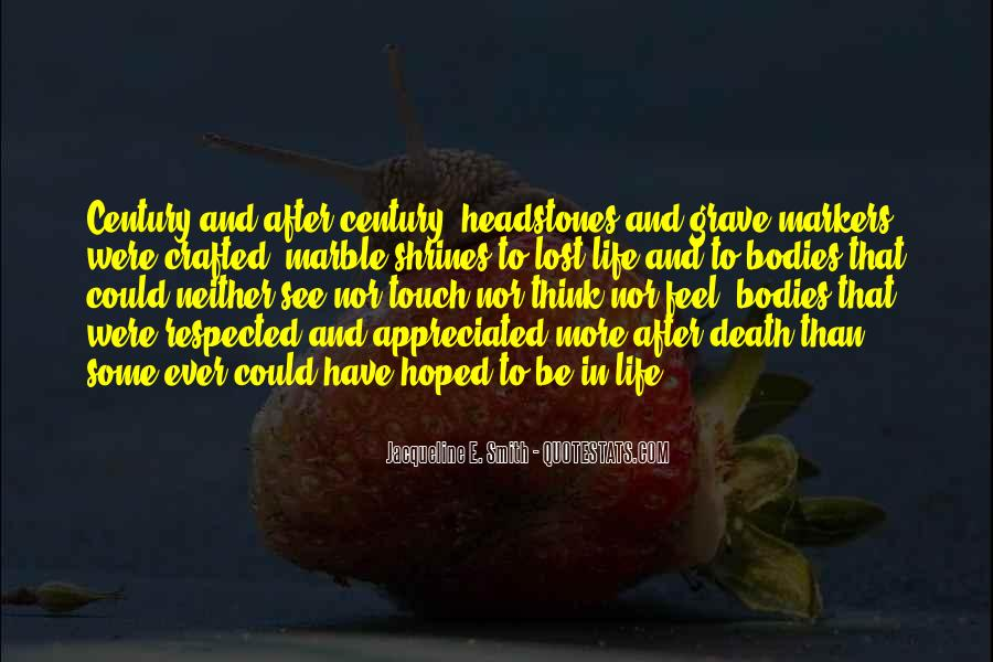 Quotes About Life Goes On After Death #139798