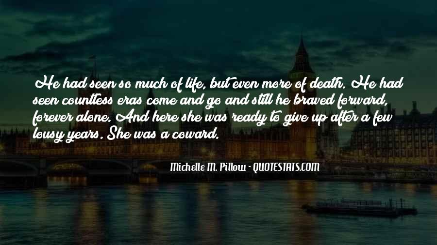 Quotes About Life Goes On After Death #147767