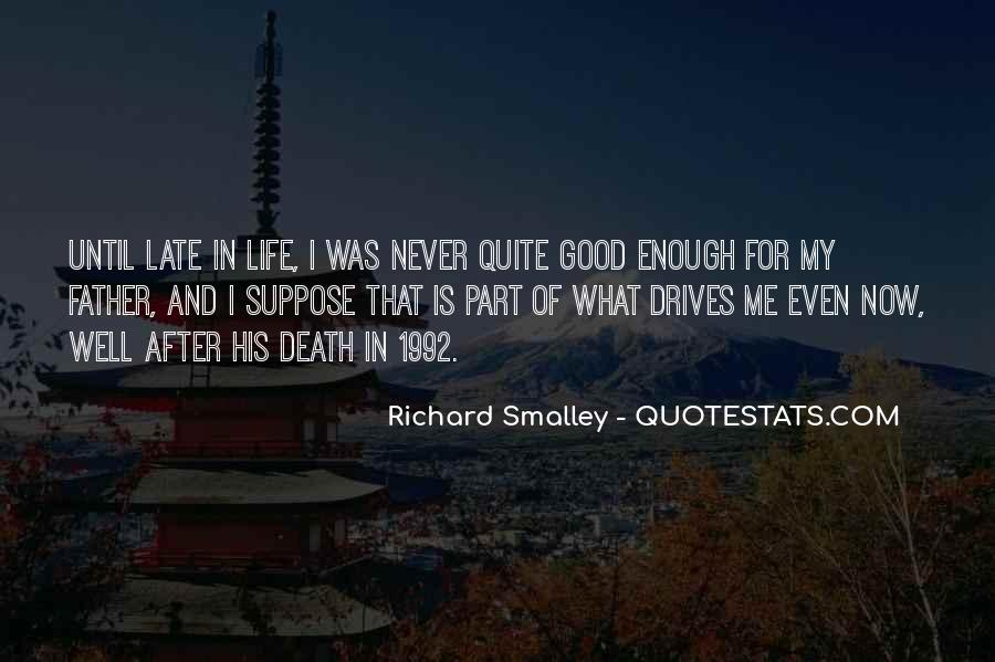 Quotes About Life Goes On After Death #92081
