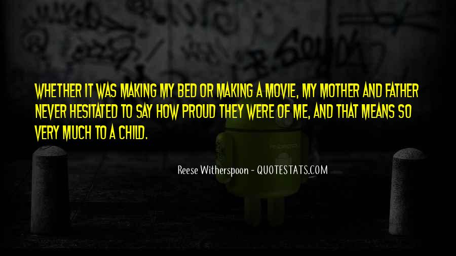 Quotes About Making Your Mother Proud #565586