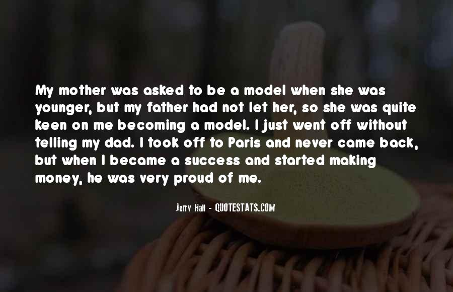 Quotes About Making Your Mother Proud #636519