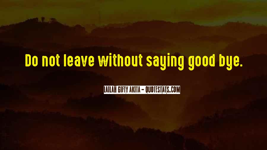 Quotes About Bye #172160