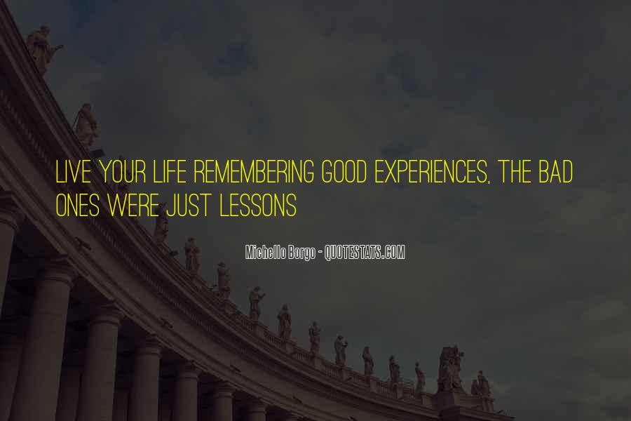 Quotes About Remembering The Good Things In Life #1523424