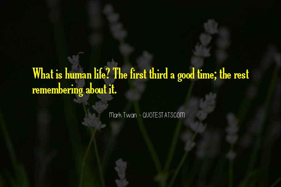 Quotes About Remembering The Good Things In Life #1646050