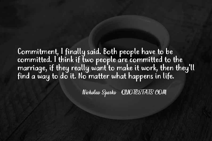 Quotes About Marriage Nicholas Sparks #1191650