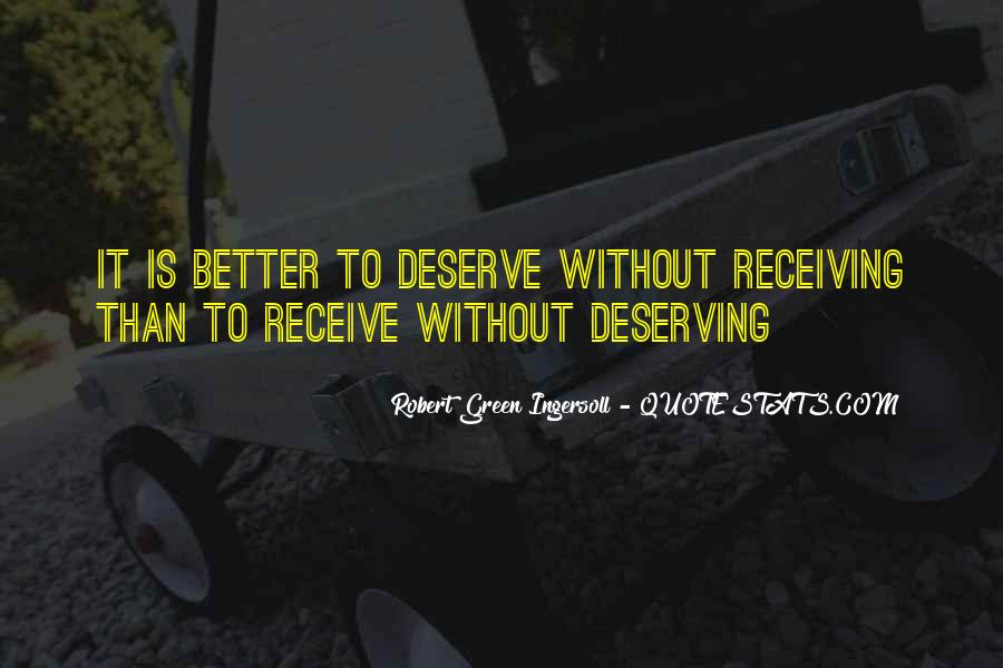 Quotes About Deserving Better Than Him #1329346