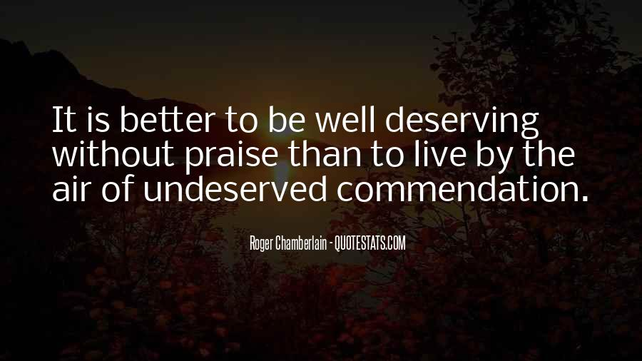 Quotes About Deserving Better Than Him #875593