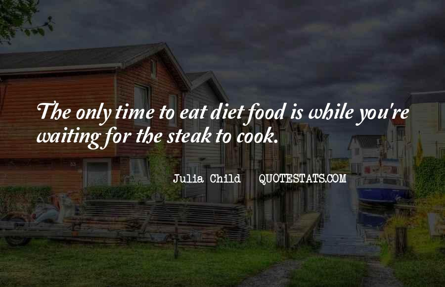 Quotes About Steak #102431